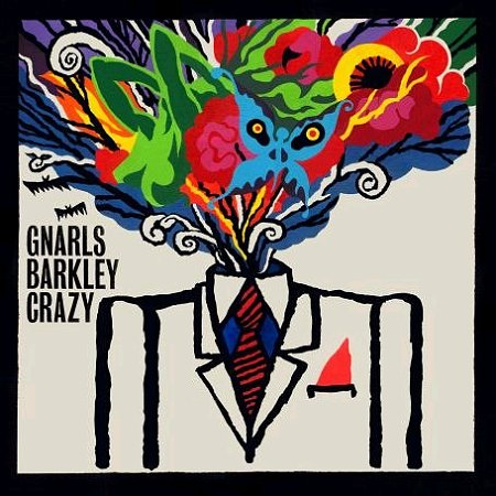 Gnarls Barkley - You Make Me Crazy
